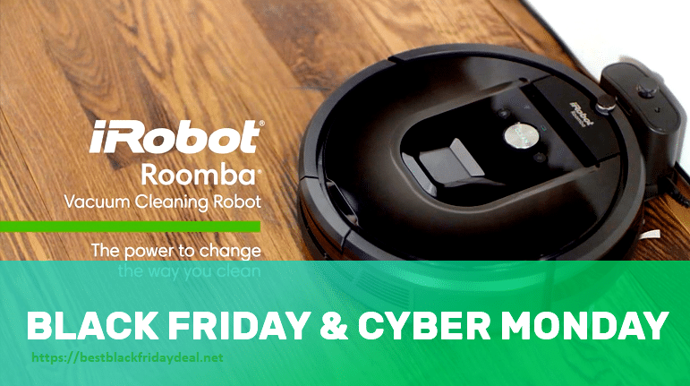 Yeti Cyber Monday Sale >> iRobot Roomba Black Friday 2019 Deals - Best Discount ...