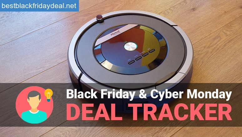 irobot best deals, irobot roomba offer, roomba best black friday offer, irobot roomba black friday best deals 2018,