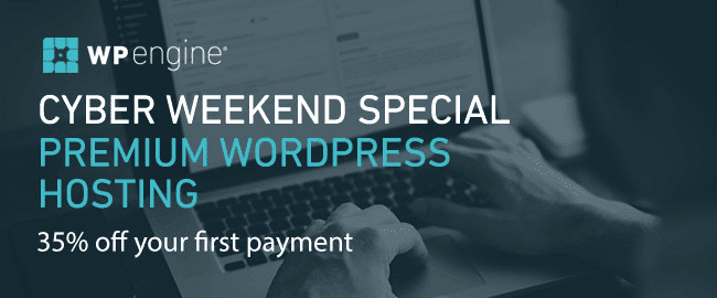 black friday,cyber monday,wpengine,