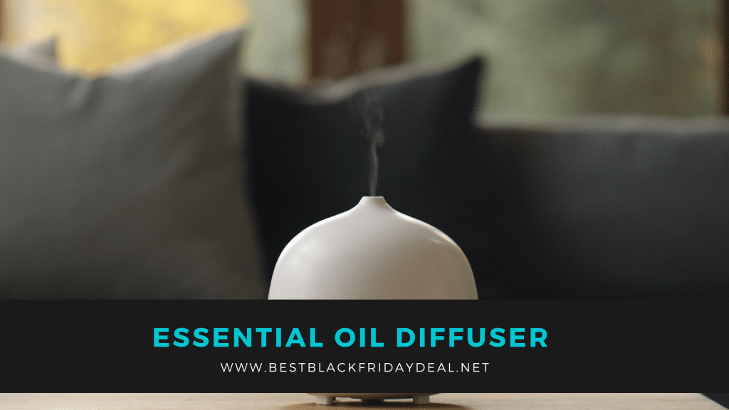 black friday oil diffuser deals, deals, offers, essential oil, discounts