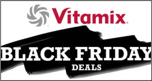 Vitamix Black Friday Deals, Promo-code, Coupons, News, Stores, Discounts, Offers, Black Friday,