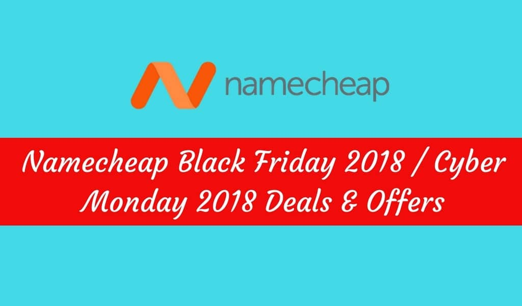 doamin deals,hosting deals,webhosting deals,blackfriday deals,namecheap deals,hoting black friday deals,hosting cyber monday deals,domain deals