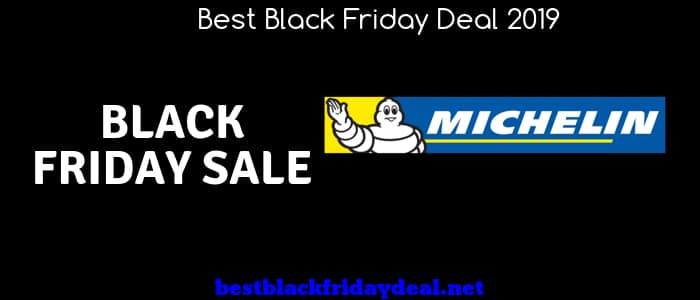 Michelin Black Friday,Black Friday 2019,Michelin Store, Sales, Deals,Offers,Coupon,Discount,Stores,Tyres Sales,Tyers Sore