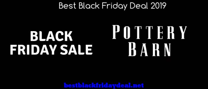 Pottery Barn Sale,Black Friday 2019,Furniture Deals, Pottery Barn Deals,Offers,Coupon,Cyber Monday,Offers