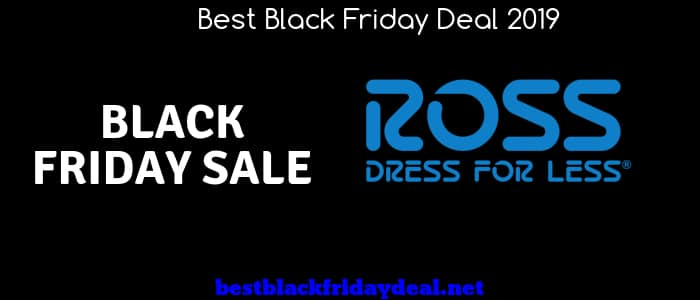 Ross Black Friday,Ross Store, Sales,Deals,Offers,Coupon,Discount,Shoes,Clothing,Kitchen,Furniture