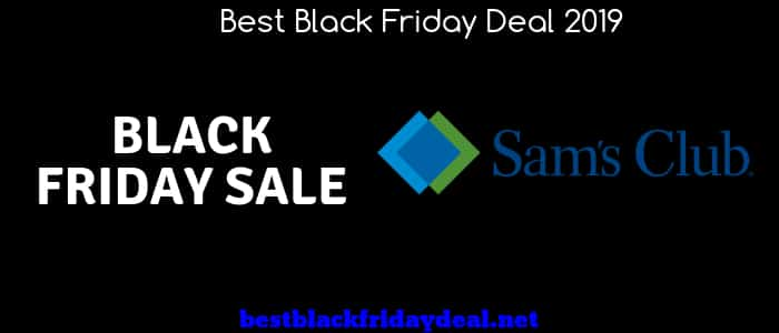 Sam's Club Black Friday, Sam's Club TV Deals, Black Friday 2019,Sam's Club Offers,Coupon,Deals,Discount,Sale,Laptop Deals,TV Deals,BLack Friday Sale,Cyber Monday