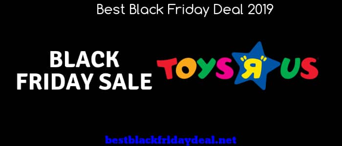 Toys r US Black Friday,Toys r us sale,kids store,toys store,toys r us store,deals,offers,coupon,deals,discount,black friday sale,black friday 2019