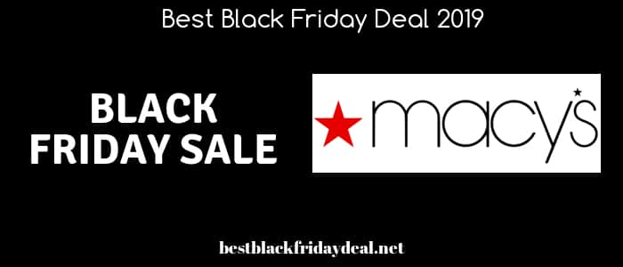 Macys Black Friday 2019,macy black friday,black friday 2019,sales,deals,offers,coupon,stores,discount,clothing,mens,womens,shoes