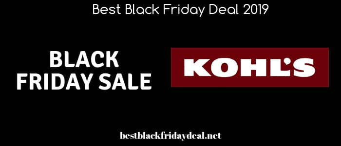 Kohls Black Friday,kohls store,black friday 2019,deals,offers,coupon,clothing,electronic deals,discount,cyber monday,kohls store