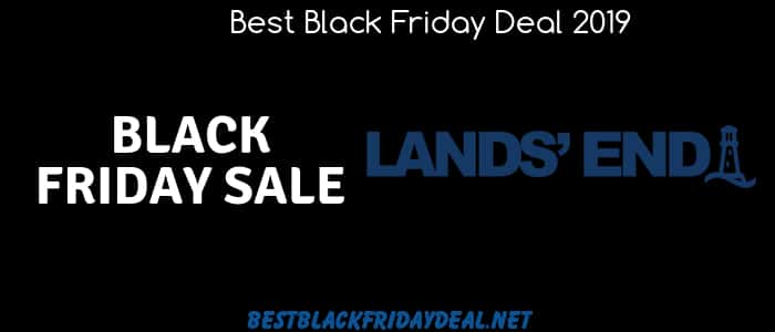 Lands End Black Friday ,Lands End, Black Friday 2019, land end store,stores,offers,coupon,deals,discount,cyber monday,clothing,shoes
