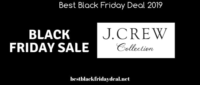 j crew black friday,sale,deals,offers,coupon,black friday 2019,stores,clothing