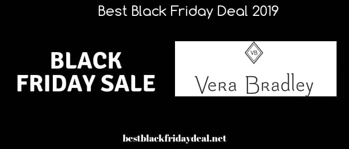 vera bradley black friday,black friday,black friday 2019,stores,coupon,discount,deals,offers,cyber monday