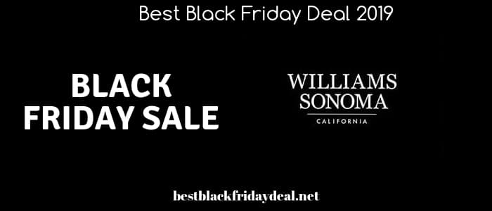 William Sonoma black friday,William Sonoma sale,black friday 20019.sales,store,coupon,deals,discount,cyber monday,furniture, furniture sale,