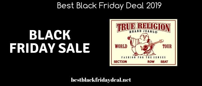 True Religion Black Friday 2019 Deals Black Friday Deals On Clothing