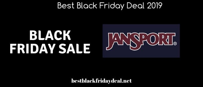 Jansport Black Friday,Black Friday Sale,Black Friday 2019,Jansport store, sales,deals,offers,disount,stores,cyber monday