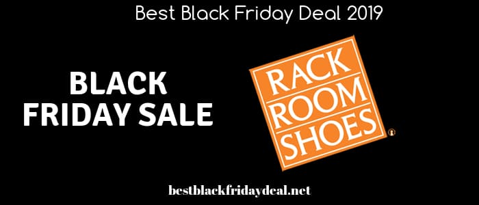Rack Room Shoes Black Friday,Shoes Black Friday Sale,Black Friday Sale,Black Friday 2019,deals,offers,coupon,sale,discount,stores,cyber monday,