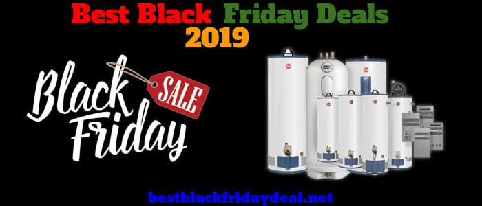 Water Heaters Black Friday Deals