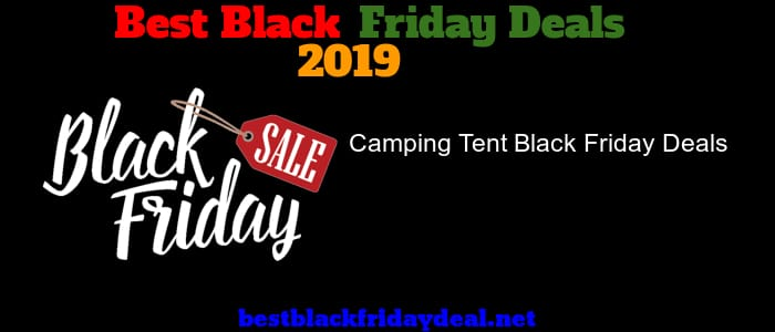 Camping Tent Black Friday 2019