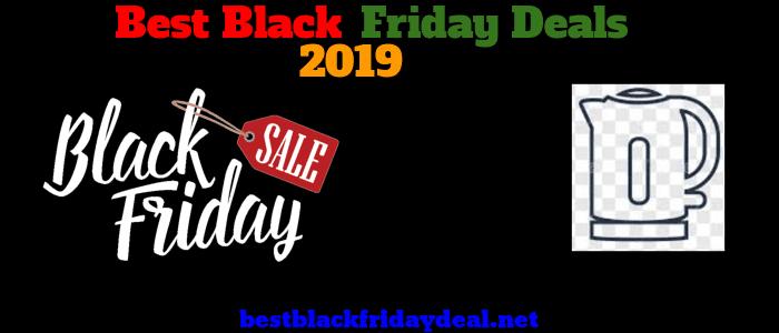 Kettle Black Friday 2019 Deals