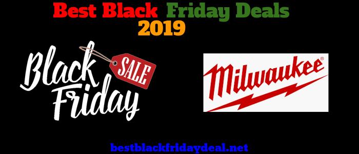 Milwaukee Black Friday 2019 Deals