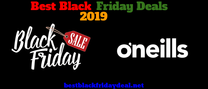 O'Neills Black Friday 2019 Deals