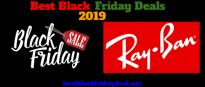 Rayban Black Friday 2019 Deals
