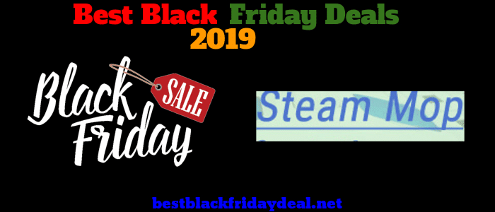 Steam Mop Black Friday 2019 Deals