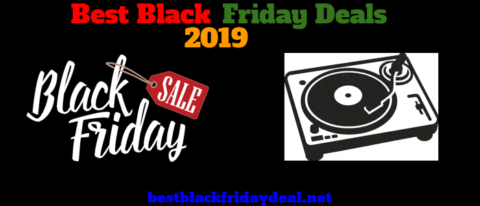 Turntable Black Friday 2019 Deals