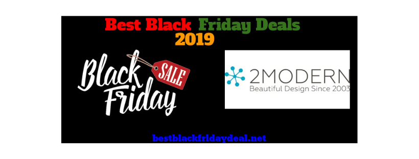 2Modern Black Friday 2019 Deals