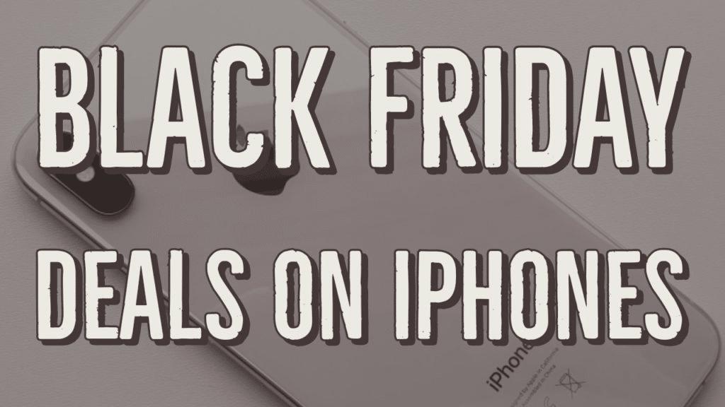 Apple iPhone Xs Max Black Friday 2019 Deals