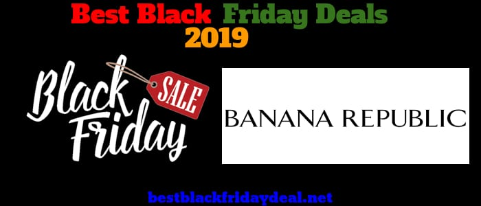 Banana Republic Black Friday 2019 Deals