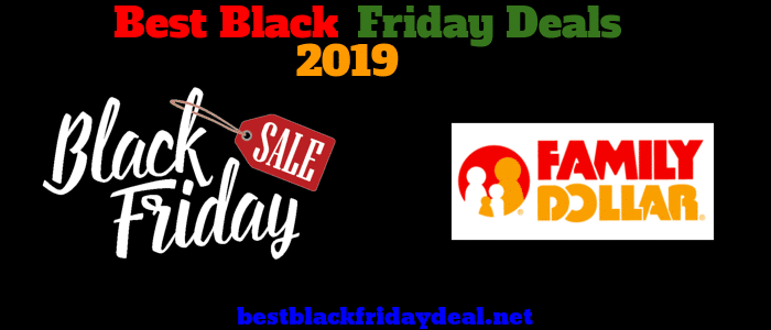 Family Dollar Black Friday 2019 Sale