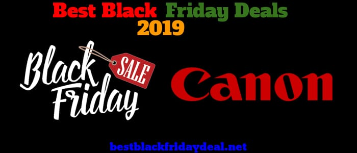 Canon Black Friday 2019 Deals
