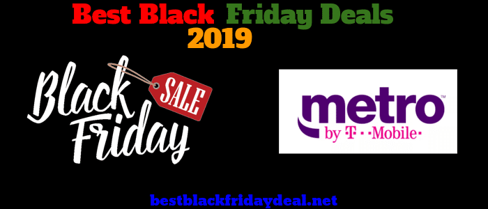 Best Black Friday Cell Phone Deals 2019 MetroPCS Black Friday 2019 Sale   MetroPCS Black Friday 2019 Deals