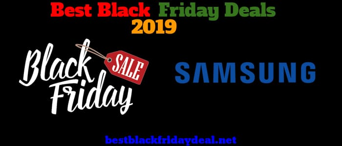 Samsung Black Friday 2019 Deals
