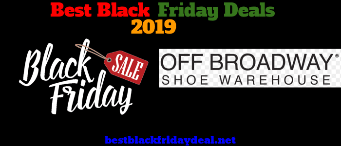 Off Broadway Shoe Black friday 2019 sale