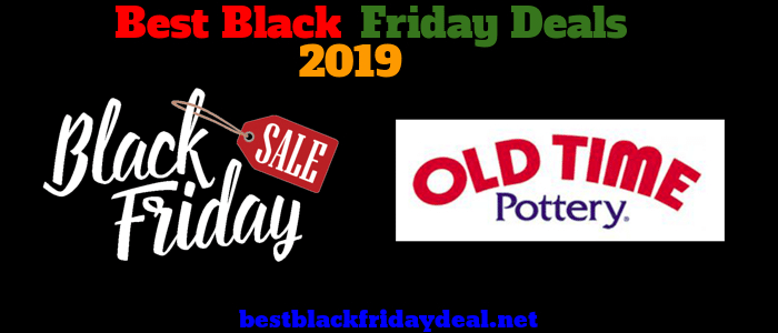 Old Pottery Black friday 2019 sale