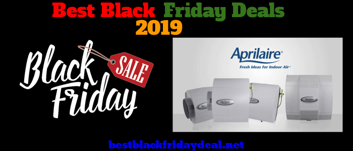 Aprilaire Humidifier 600 Black friday 2019 sale
