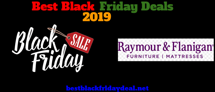 Raymour Flanigan Black Friday 2019 Deals