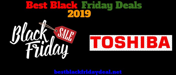 Toshiba Black Friday 2019 Sale