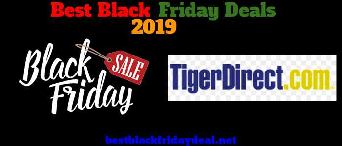 Tiger Direct Black Friday 2019 Deals
