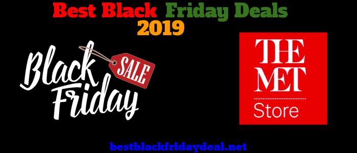The met store Black Friday 2019 Deals