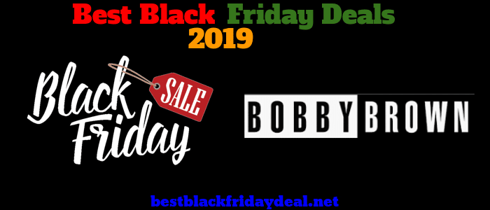 Bobby Brown Black Friday 2019 Deals