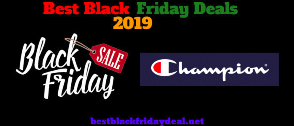 Champion Black Friday Sale 2019