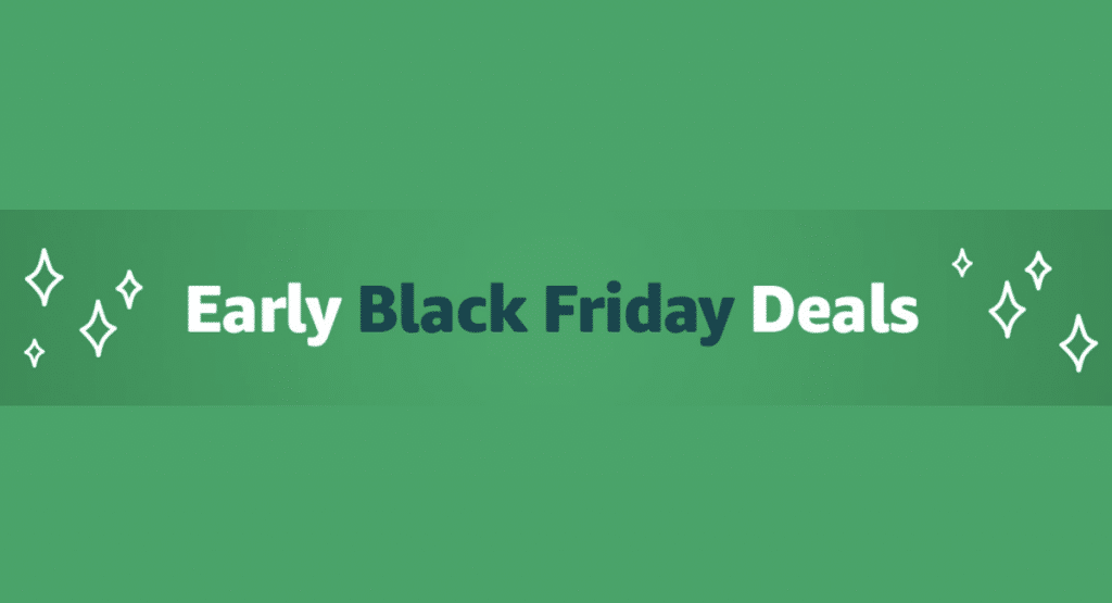 Early Black Friday 2019 Deals