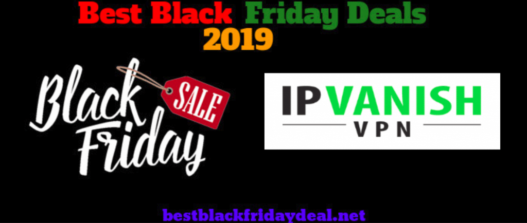 IpVanish Black Friday 2019 Sale