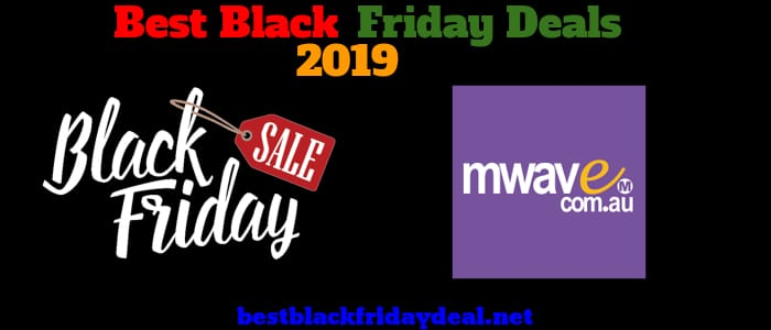 Mwave Black Friday 2019 Deals