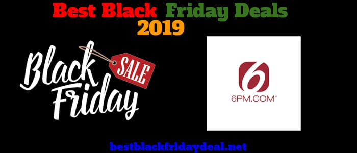 6PM Black Friday 2019 Sale
