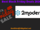 2modern Black Friday deals 2020
