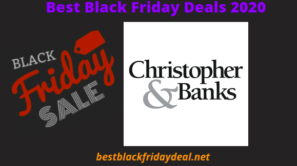 Christopher and Banks Black Friday Sale 2020